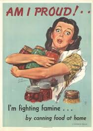 "1940s woman holding arm full of mason jars filled with food, text: ""Am I proud! I'm fighting famine by canning food at home"" She probably wasn't using safe home canning practices."