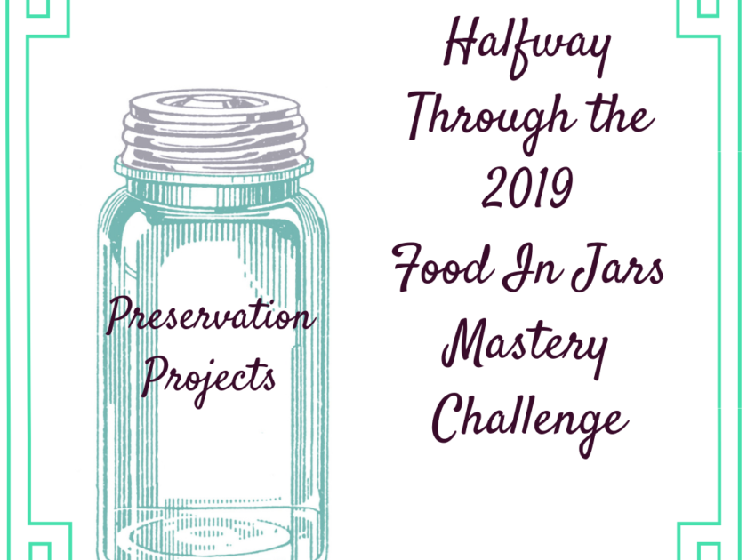 Preservation Projects: Halfway Through the 2019 Food in Jars Mastery Challenge Image: Jam Jar
