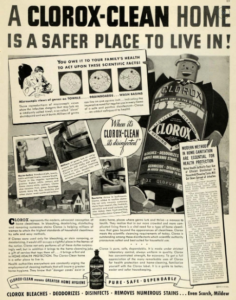 """An early Clorox ad promoting using bleach with the headline """"A Clorox-Clean Home is a Safer Place to Live In!"""" and a personified bottle of bleach with a smiling face holding up cards with science facts."""