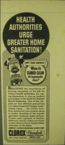 """A WWII era Clorox advertisement promotes using bleach to keep manpower on the job for victory with the same anthropomorphized bleach bottle proclaiming, """"Health authorities urge greater home sanitation! Why take chances? When it's clorox-clean it's hygienically clean!"""""""